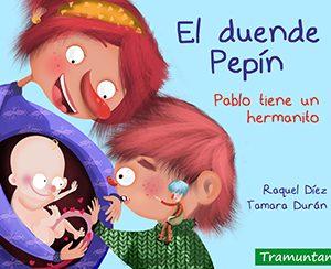 El duende Pepín: Pablo tiene un hermanito